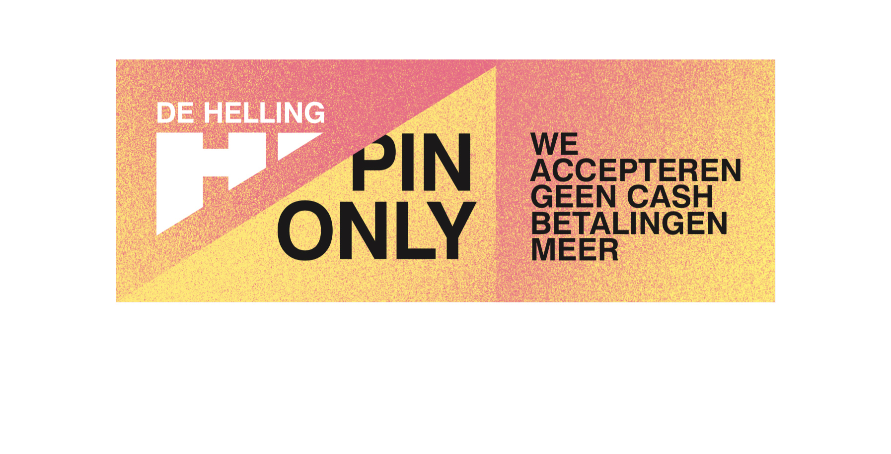 De Helling pin-only